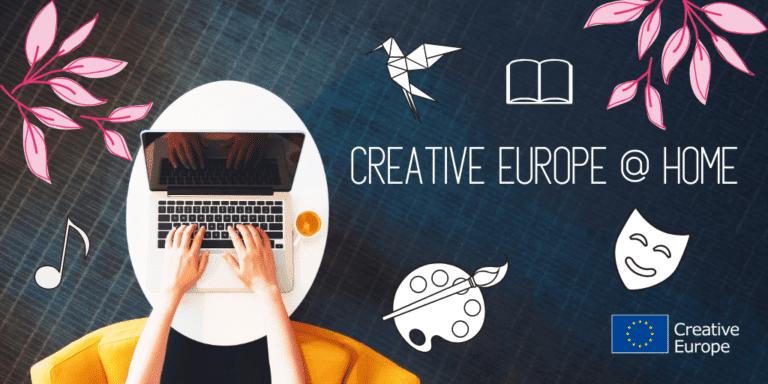 #CreativeEuropeAtHome holt Kultur auf die Online-Bühne