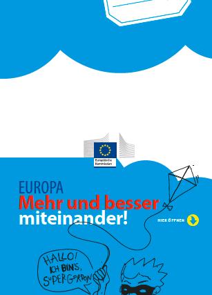 Read more about the article Europa, mehr und besser miteinander