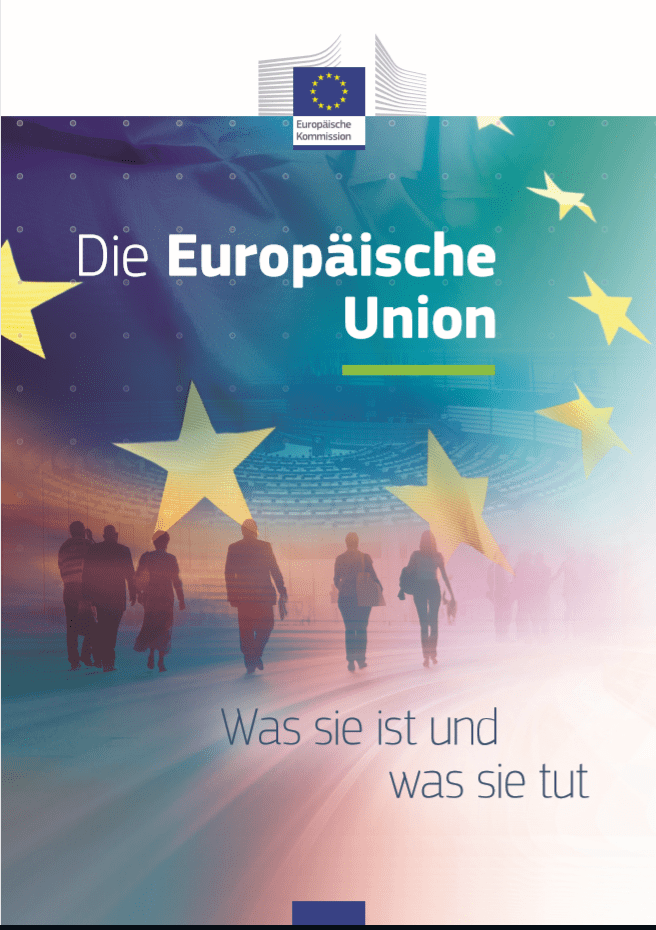 Die Europäische Union – Was sie ist und was sie tut