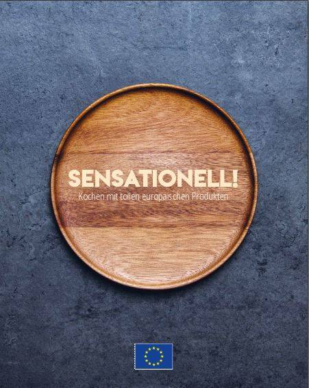 Read more about the article Sensationell! – Kochen mit europäischen Produkten
