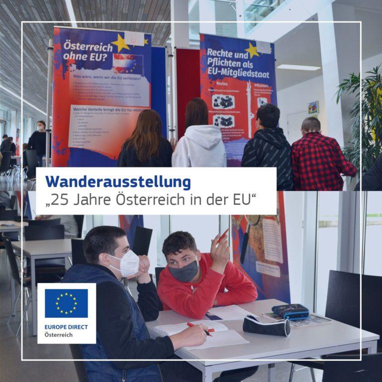 """Read more about the article Wanderausstellung """"25 Jahre Österreich in der EU"""" an der MS Braunau-Ranshofen"""